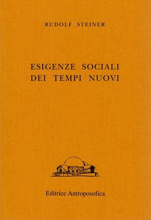 ESIGENZE SOCIALI DEI TEMPI NUOVI