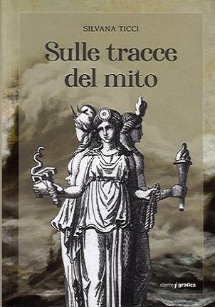 SULLE TRACCE DEL MITO